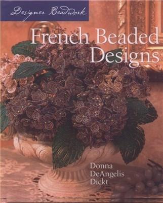 French Beaded Design / Бисер, цветочные композиции скачать