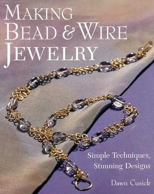 Making bead & wire jewellery / Украшения из бусин и проволоки скачать