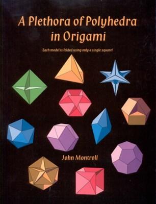 Джон Монтролл - Разнообразие многогранников оригами скачать