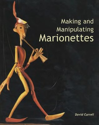 Making and Manipulating Marionettes скачать
