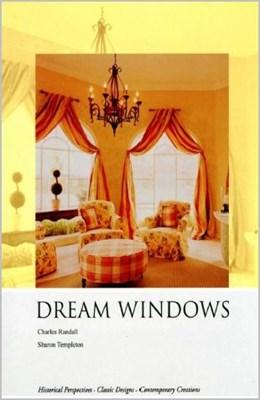 Dream Windows. Historical Perspectives. Classik Designs. Contemporari Creations Шторы мечты: Исторический взгляд. Классический дизайн. Современное исполнение. скачать