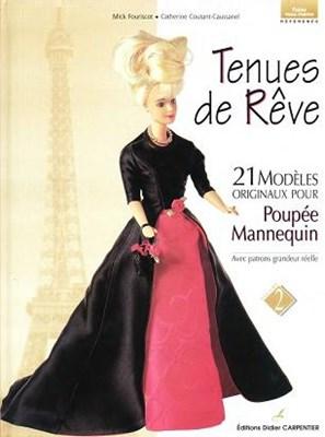 Tenues de Reve: 21 Modeles Originaux pour Poupee-mannequin (Одежда для Барби) скачать