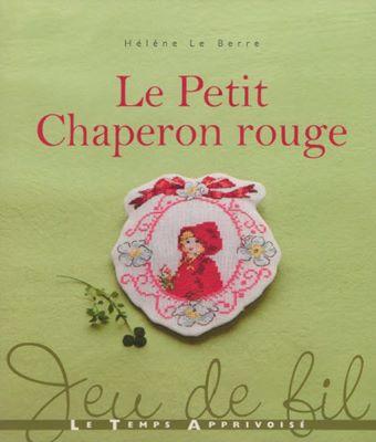 Helene Le Berre Le petit chaperon rouge (Красная Шапочка) скачать
