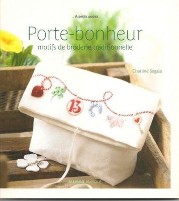 Charline Segala - Porte-Bonheur, motifs de broderie traditionnelle скачать