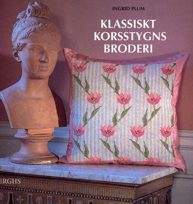 Ingrid Plum - Klassiskt korsstygns broderi скачать