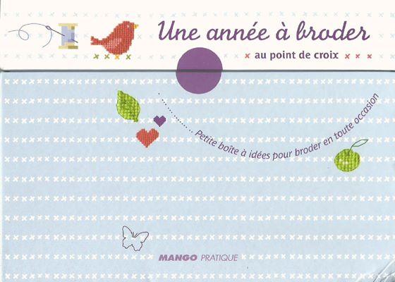 Christophe Savoure, Aurelie Lacombe Une annee a broder. Petite boite a idees pour broder en toute occasion (Идеи для вышивания на все случаи) скачать