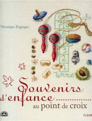 Veronique Enginger Souvenirs d'enfance au point de croix (Сувениры, вышитые крестом) скачать