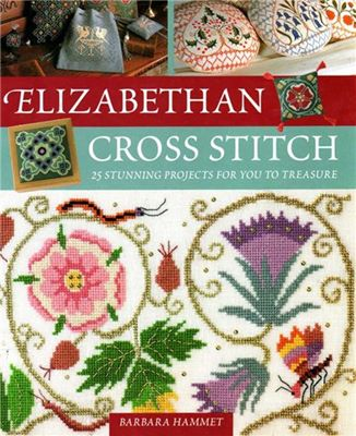 Barbara Hammet - Elizabethan Cross Stitch скачать