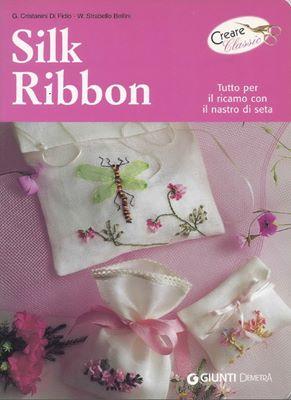 Silk ribbon (Вышивка шёлковой лентой) скачать