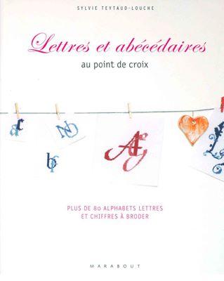 Lettres Et Abecedaires Au Point De Croix (Сборник вышивальных алфавитов) скачать