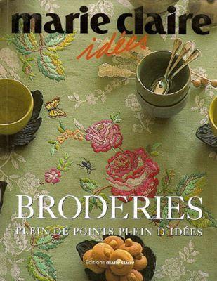Marie Claire Idees: Broderies Plein de points Plein d'idees (Идеи для вышивки гладью) скачать