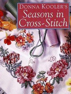 Donna Kooler's Seasons in Cross-Stitch (Вышивка) скачать