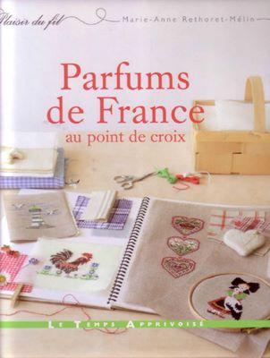 Parfums de France au point de croix (Ароматы Франции в вышивке) скачать