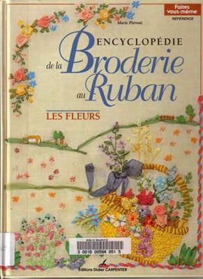 Encyclopedie de la Broderie au Ruban. Les Fleurs скачать