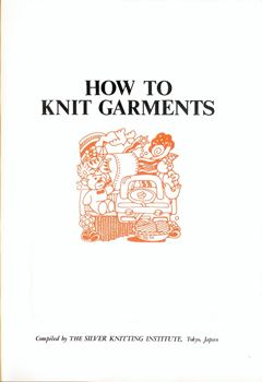 How to knit garment (Как вязать предметы одежды на машине) скачать
